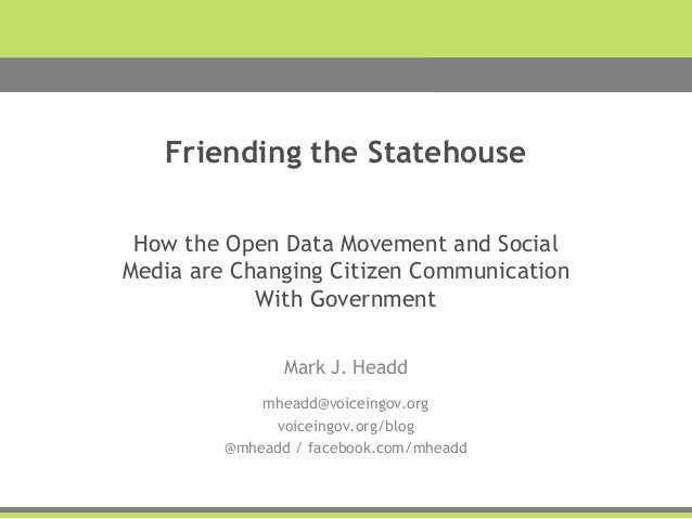 <agency name> Presentation Friending the Statehouse How the Open Data Movement and Social Media are Changing Citizen Commu...