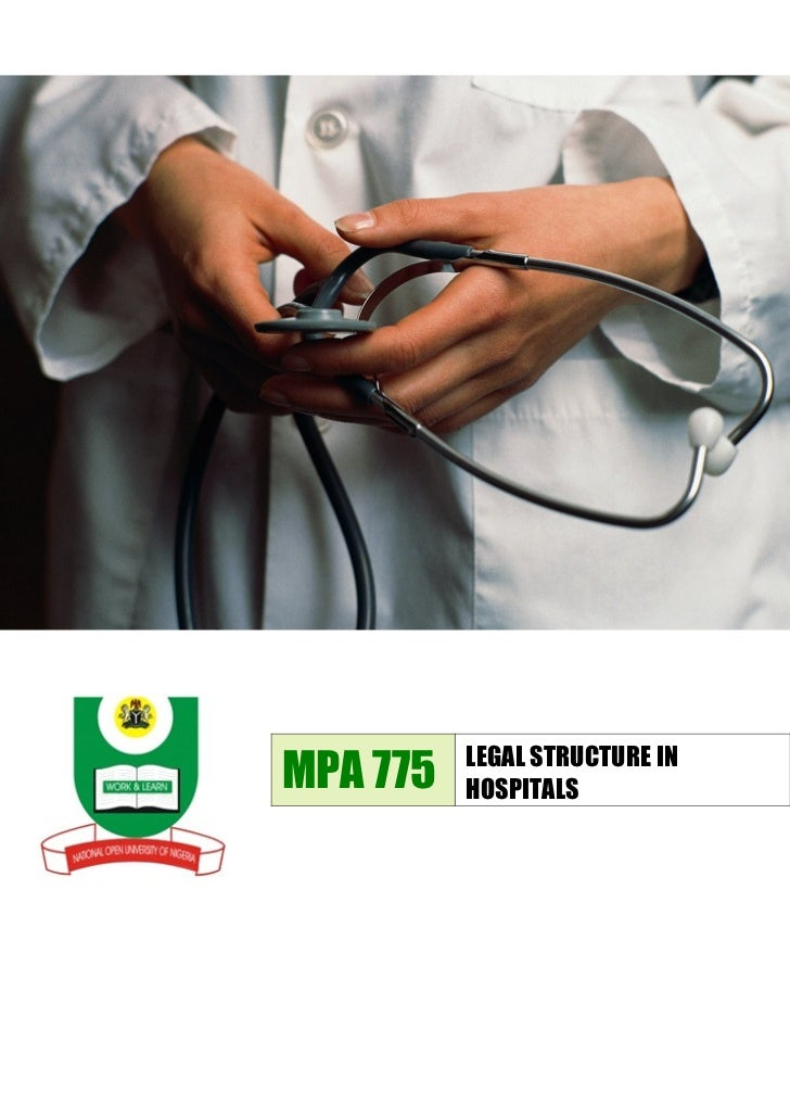 MPA 775   LEGAL STRUCTURE IN          HOSPITALS