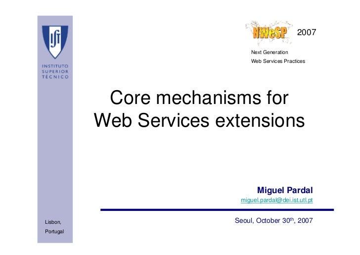 2007                               Next Generation                               Web Services Practices            Core me...