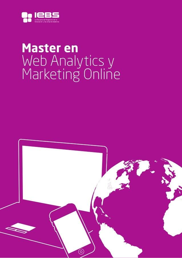 1 Master en Web Analytics y Marketing Online La Escuela de Negocios de la Innovación y los emprendedores