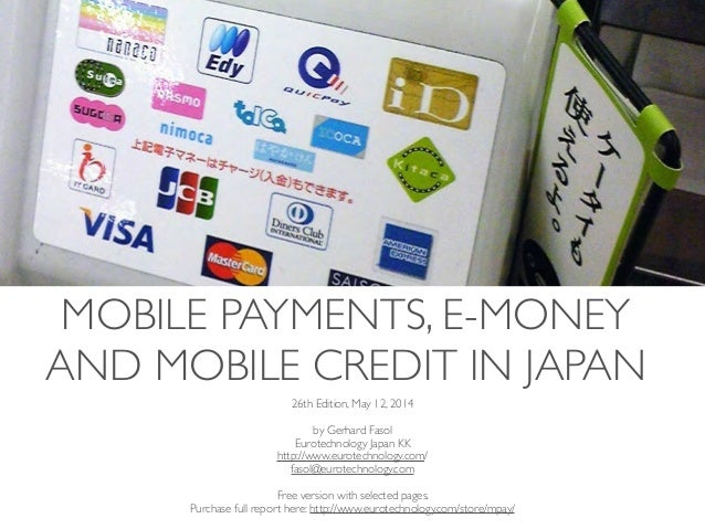 Mobile payments, e-money and mobile credit in Japan