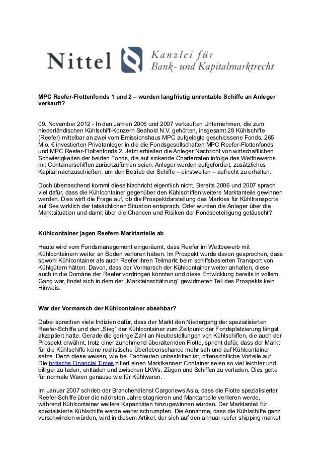 MPC Reefer-Flottenfonds 1 und 2 – wurden langfristig unrentable Schiffe an Anlegerverkauft?09. November 2012 - In den Jahr...