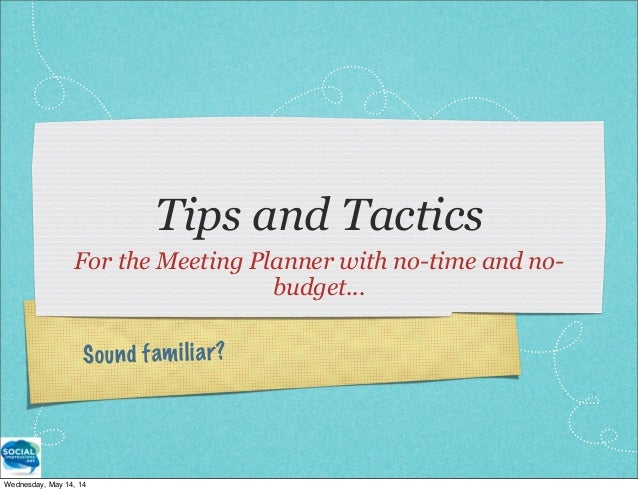 Social Media for the Meeting Planner with No Budget and No Time