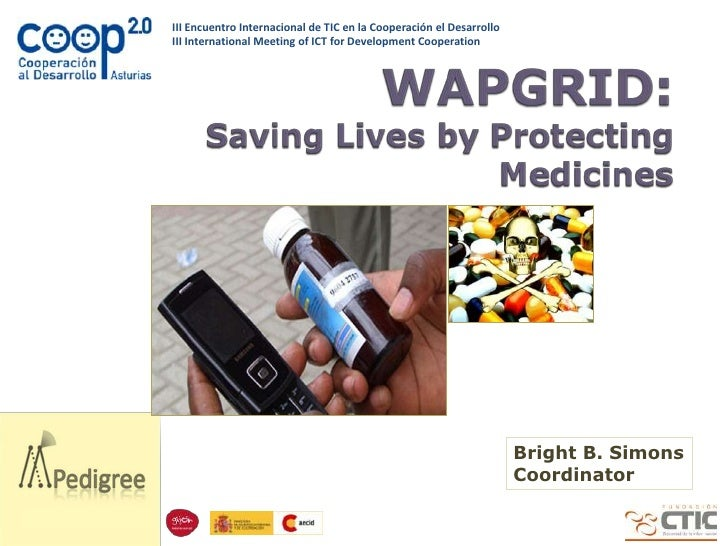 WAPGRID: Savings Lives by Protecting Medicines