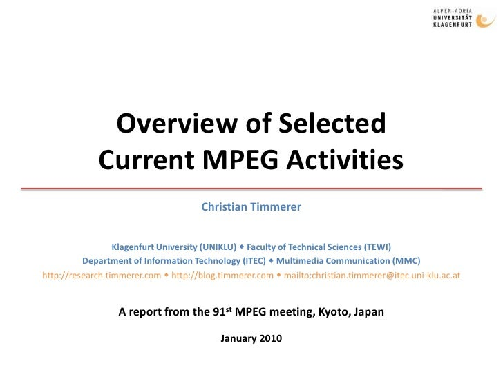 Overview of Selected Current MPEG Activities