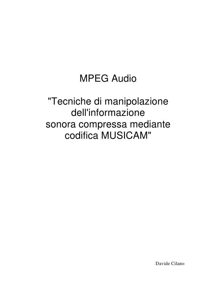 Mpeg Audio Codifiche Percettive - Compressione Audio