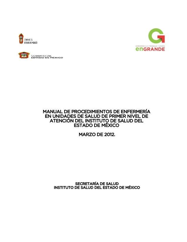 MANUAL DE PROCEDIMIENTOS DE ENFERMERÍA EN UNIDADES DE SALUD DE PRIMER NIVEL DE ATENCIÓN DEL INSTITUTO DE SALUD DEL ESTADO ...