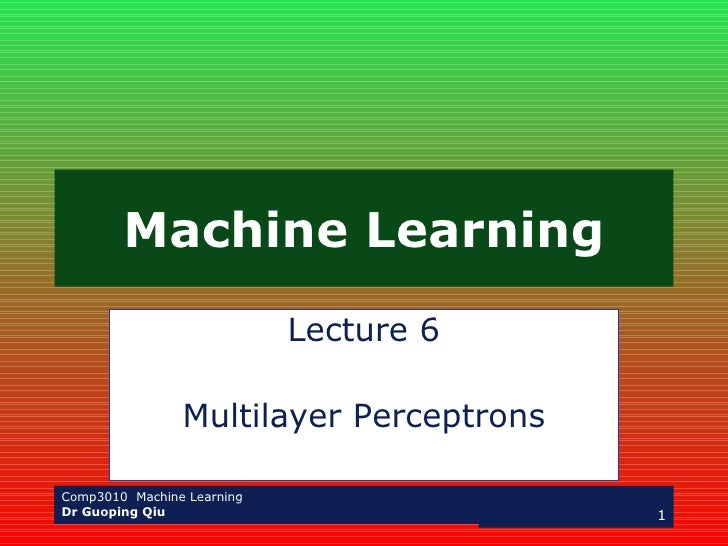 Machine Learning Lecture 6 Multilayer Perceptrons
