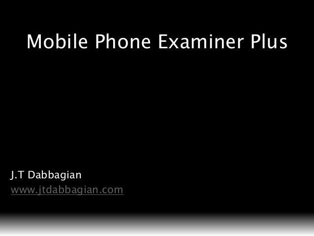 Mobile Phone Examiner Plus Information