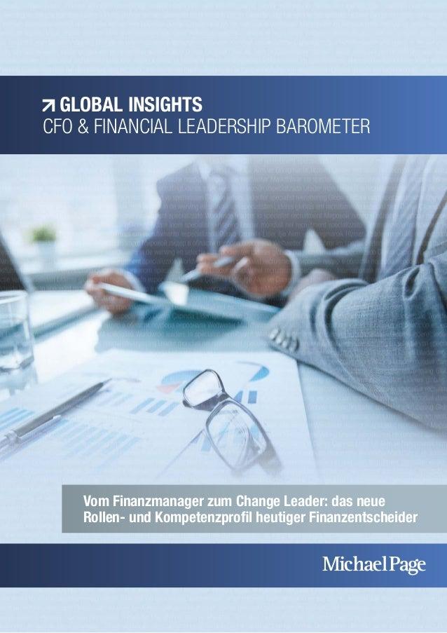 GLOBAL INSIGHTS  CFO & FINANCIAL LEADERSHIP BAROMETER  Vom Finanzmanager zum Change Leader: das neue  Rollen- und Kompeten...