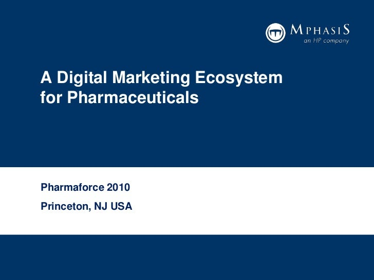 A Digital Marketing Ecosystem for Pharmaceuticals