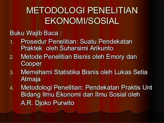 METODOLOGI PENELITIAN EKONOMI/SOSIAL