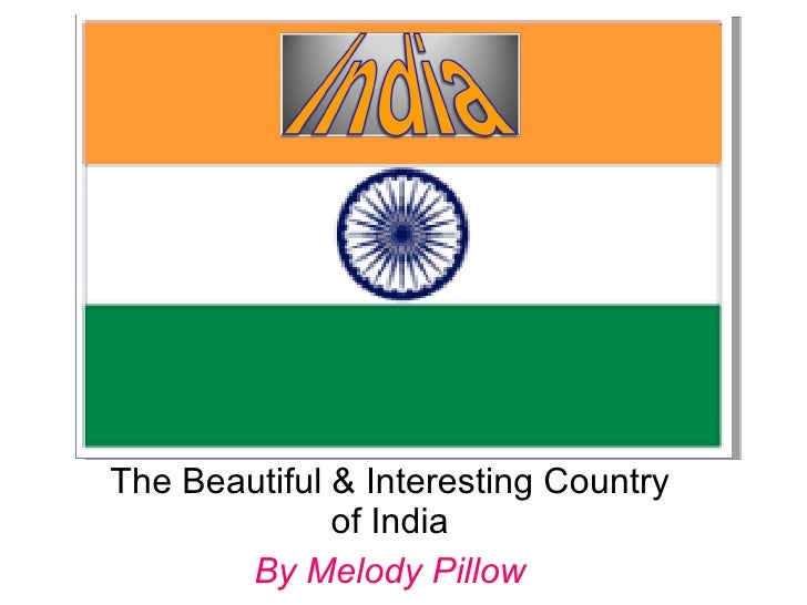Mexico The Beautiful & Interesting Country of India By Melody Pillow