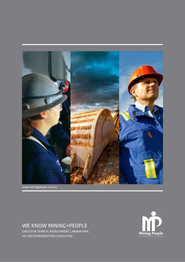 We know mining+People Executive Search, Recruitment, Labour Hire, HR and Remuneration Consulting. www.miningpeople.com.au