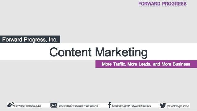 ForwardProgress.NET  coachme@ForwardProgress.NET  facebook.com/ForwardProgress  @FwdProgressInc