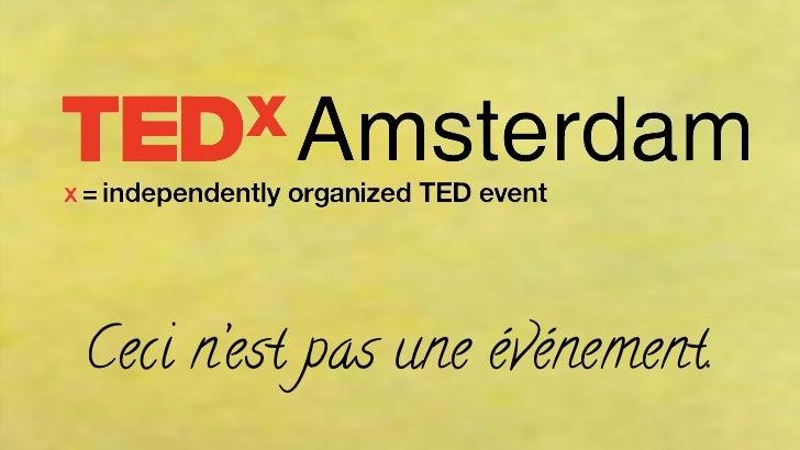 TEDxAmsterdam en social media voor MPI Nederland - Oliver de Leeuw - 29-06-2012
