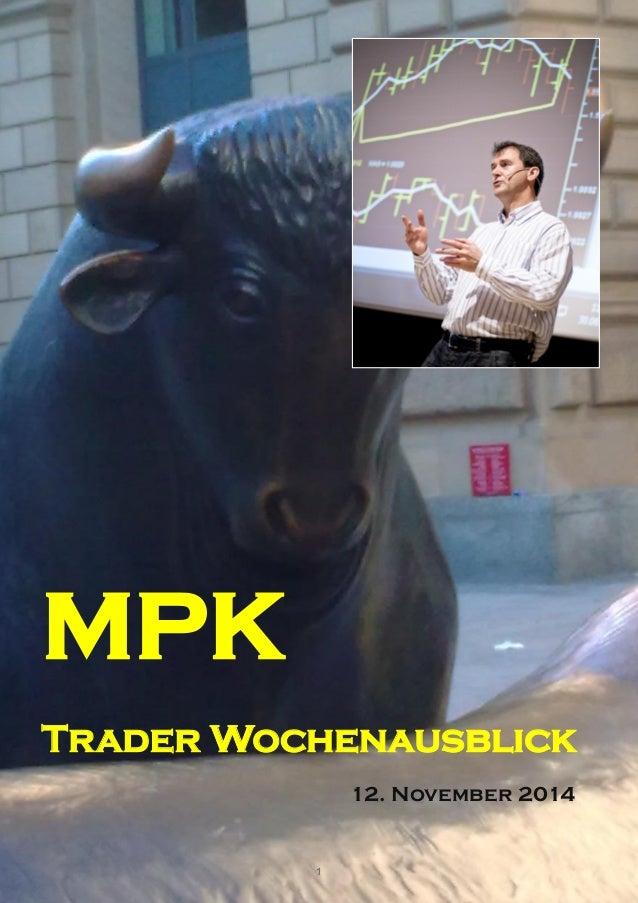 1  MPK  Trader Wochenausblick  12. November 2014