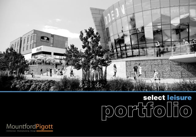 Mountford Pigott LLP Leisure Portfolio 2013
