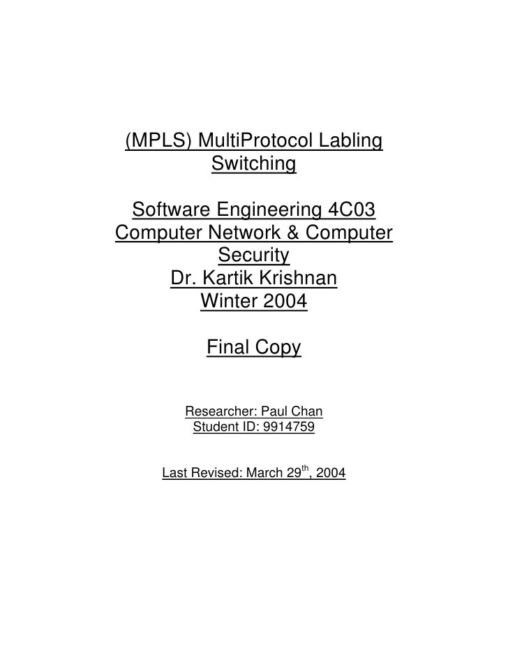 (MPLS) MultiProtocol Labling        Switching Software Engineering 4C03Computer Network & Computer          Security     D...