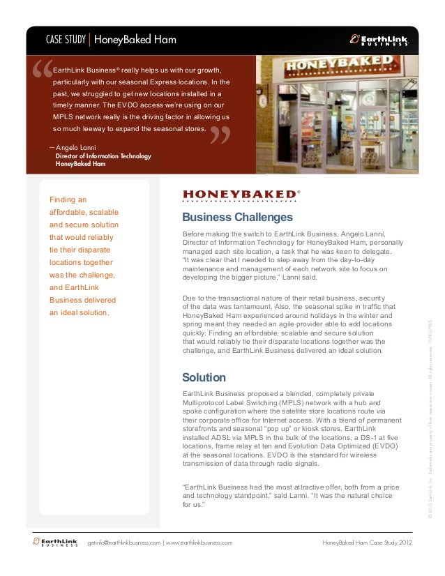 """CASE STUDY HoneyBaked Ham  """"  """"  EarthLink Business® really helps us with our growth,  particularly with our seasonal Expr..."""