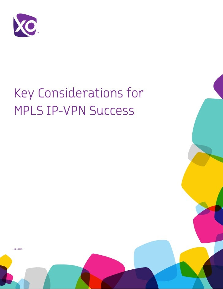 Key Considerations forMPLS IP-VPN Successxo.com