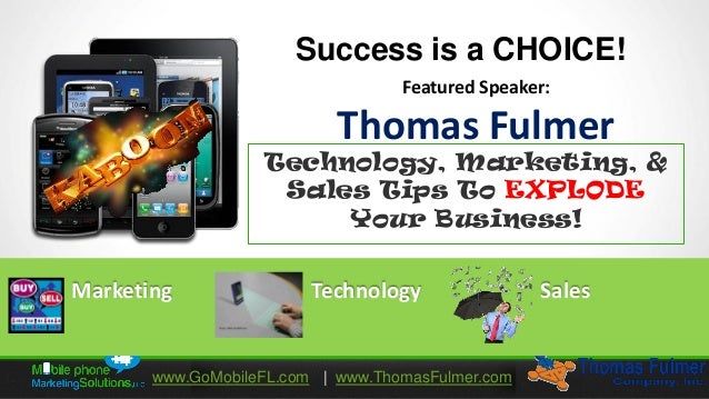Success is a CHOICE!                                   Featured Speaker:                            Thomas Fulmer         ...
