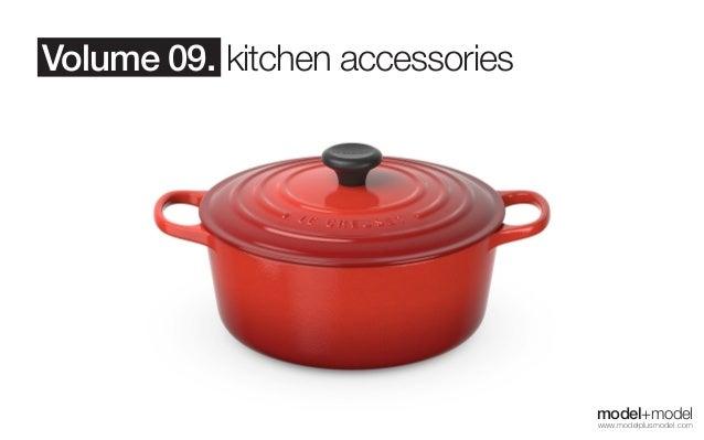 Volume 09. kitchen accessories  model+model www.modelplusmodel.com