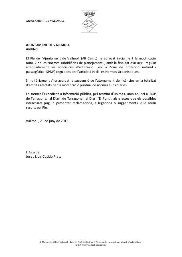 AJUNTAMENT DE VALLMOLLPl. Major, 3 - 43144 Vallmoll - Tel. 977-63.70.87; Fax 977-63.72.43 - e-mail: aj.vallmoll@vallmoll.c...
