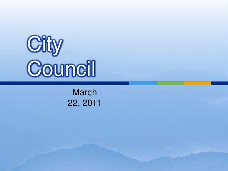 CityCouncil     March    22, 2011