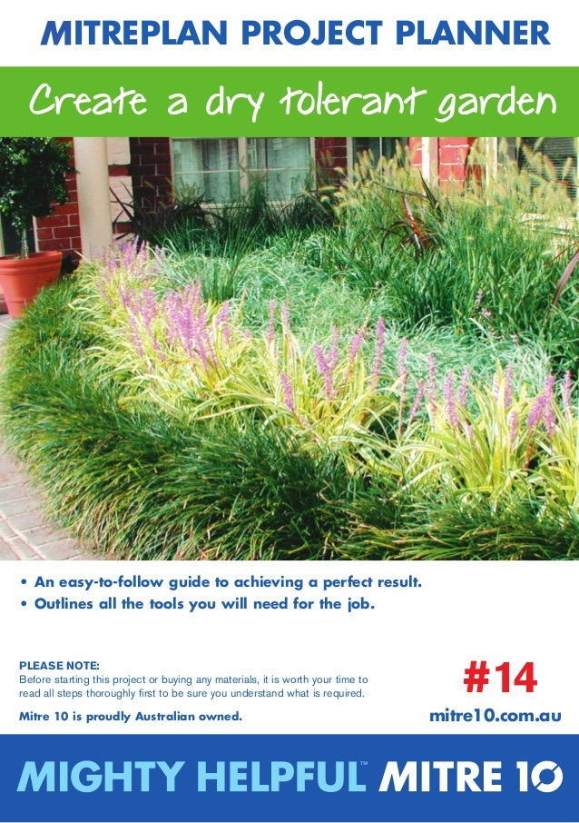 MitrePlAn PrOJeCt PlAnner Create a dry tolerant garden• An easy-to-follow guide to achieving a perfect result.• Outlines a...