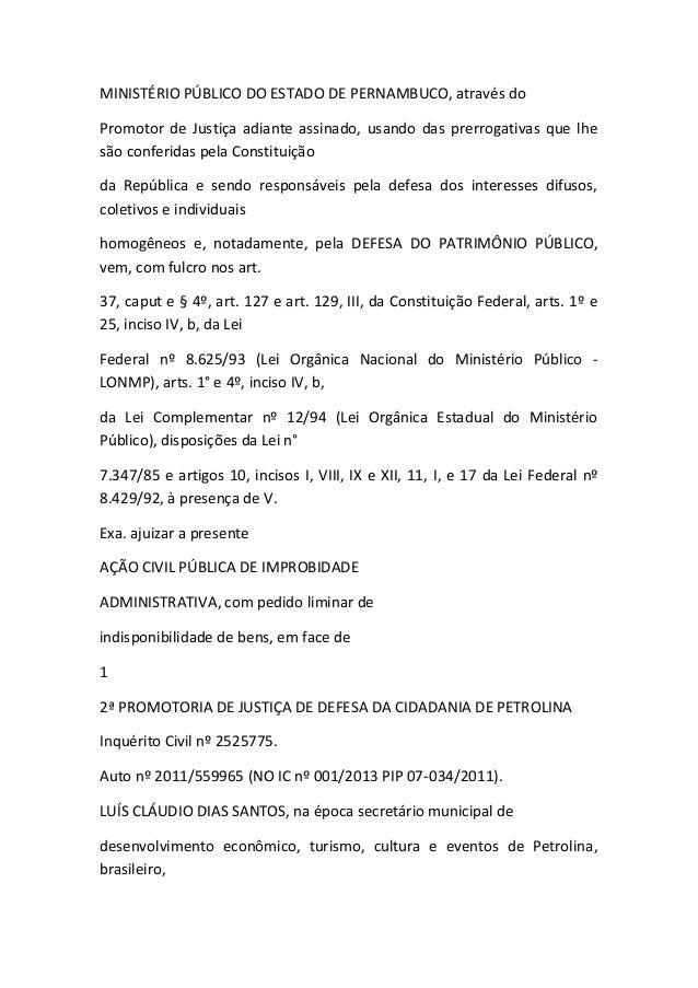 MINISTÉRIO PÚBLICO DO ESTADO DE PERNAMBUCO, através do Promotor de Justiça adiante assinado, usando das prerrogativas que ...