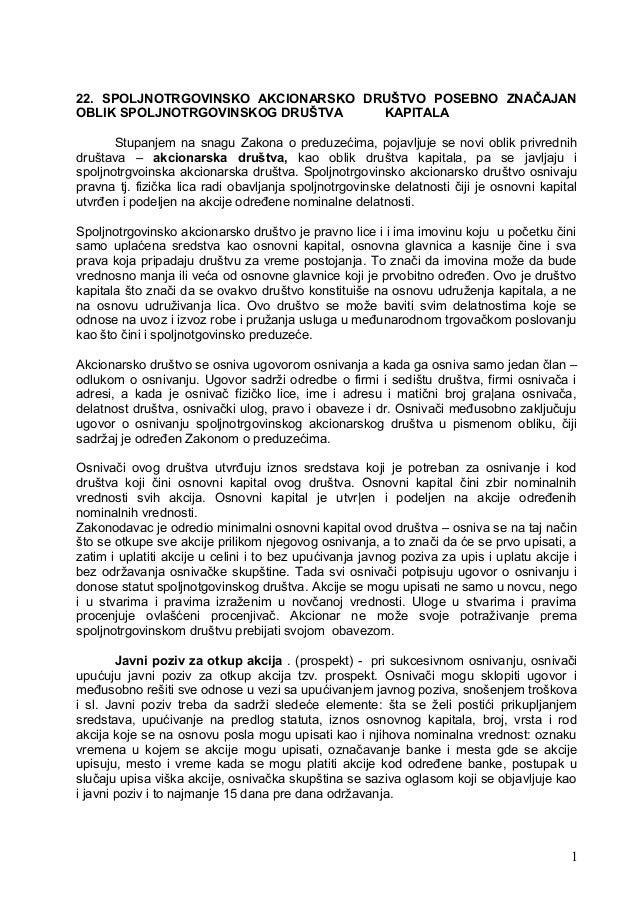 22. SPOLJNOTRGOVINSKO AKCIONARSKO DRUŠTVO POSEBNO ZNAČAJANOBLIK SPOLJNOTRGOVINSKOG DRUŠTVA    KAPITALA       Stupanjem na ...