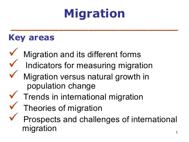 Migration ____________________________ Key areas         Migration and its different forms Indicators for measuring ...