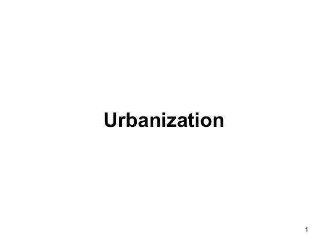 Urbanization  1