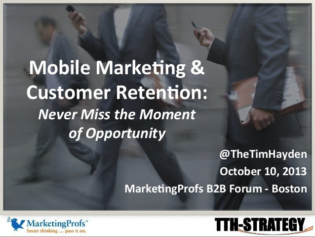 Mobile Marketing & Customer Retention