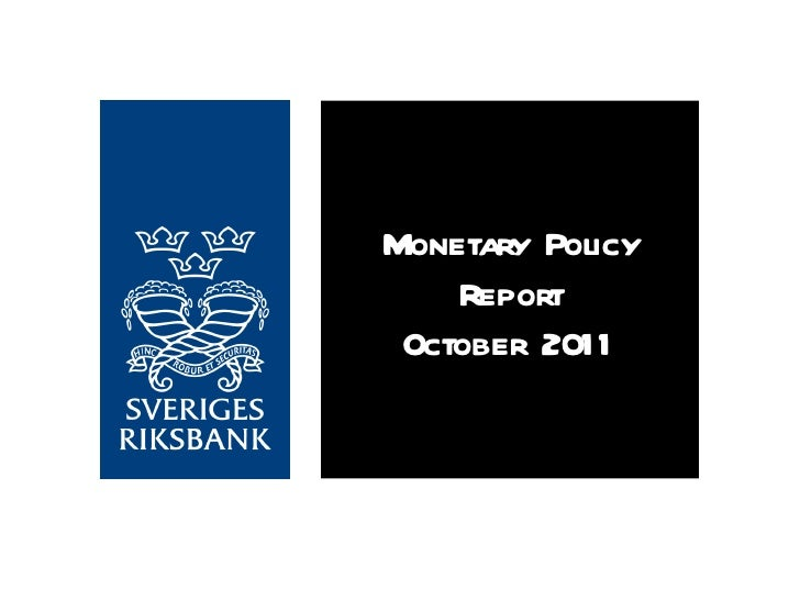 Sveriges Riksbank - Monetary Policy Report October 2011