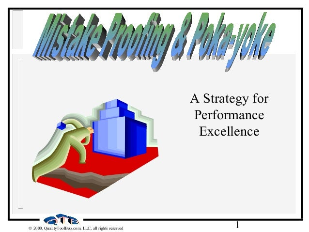 A Strategy for Performance Excellence  © 2000, QualityToolBox.com, LLC, all rights reserved  1