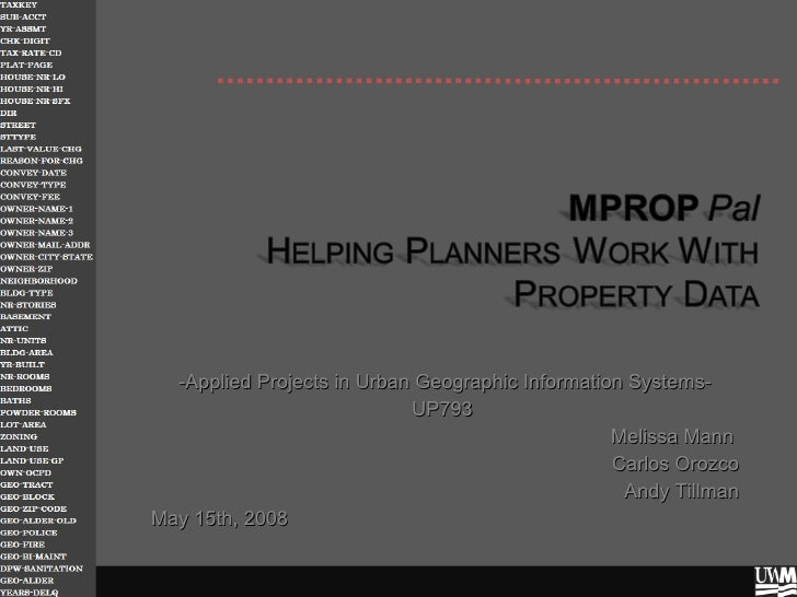 MPROP Pal: Helping Planners Work With Property Data