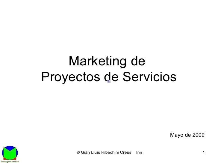 Marketing de  Proyectos de Servicios Mayo de 2009