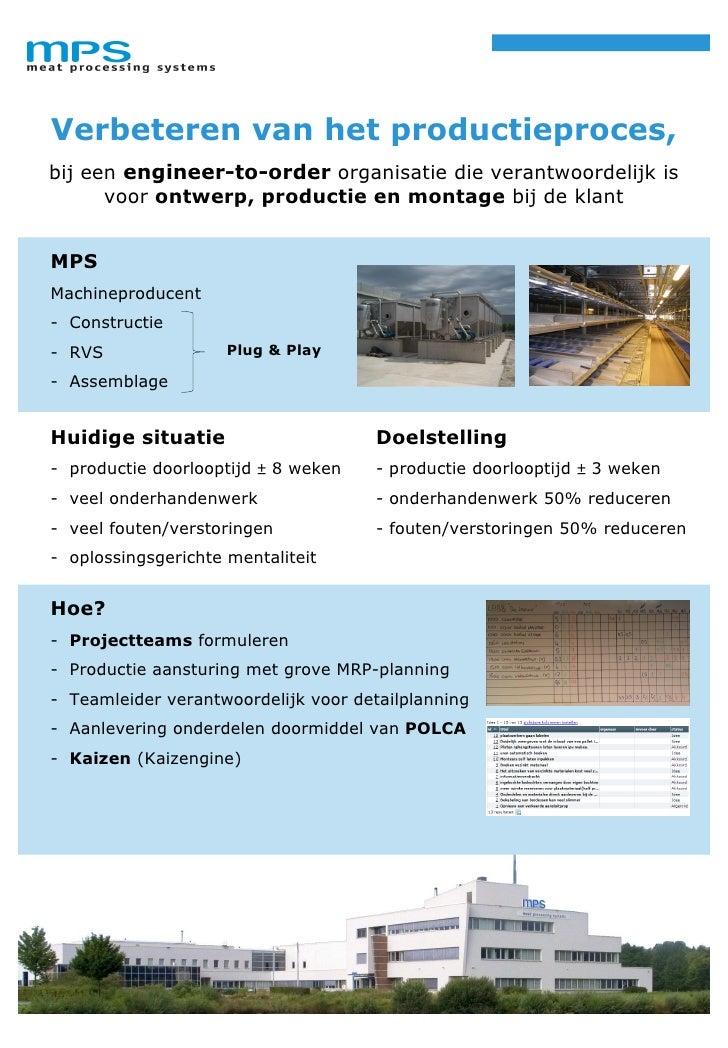 Verbeteren van het productieproces, bij een engineer-to-order organisatie die verantwoordelijk is       voor ontwerp, prod...
