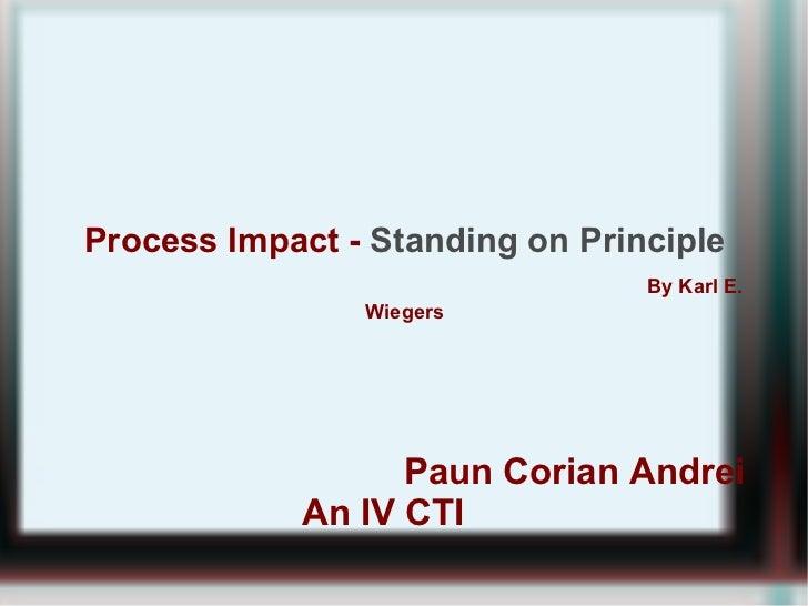 Process impact - standing on principles