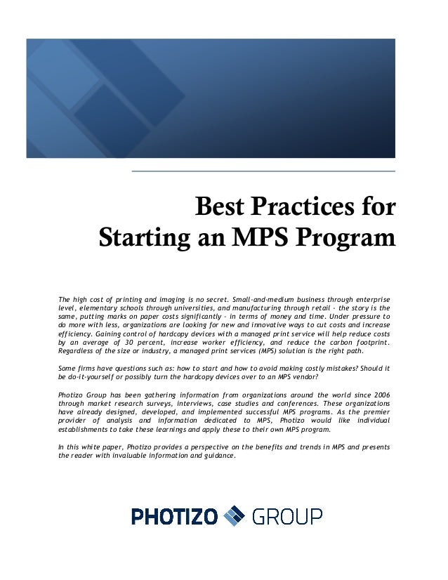 Best Practices for           Starting an MPS ProgramThe high cost of printing and imaging is no secret. Small-and-medium b...