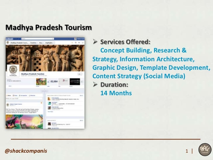 Madhya Pradesh Tourism                          Services Offered:                            Concept Building, Research &...