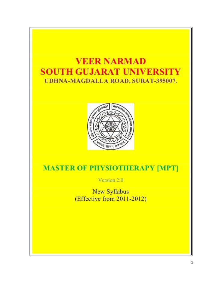 VEER NARMADSOUTH GUJARAT UNIVERSITYUDHNA-MAGDALLA ROAD, SURAT-395007.MASTER OF PHYSIOTHERAPY [MPT]               Version 2...