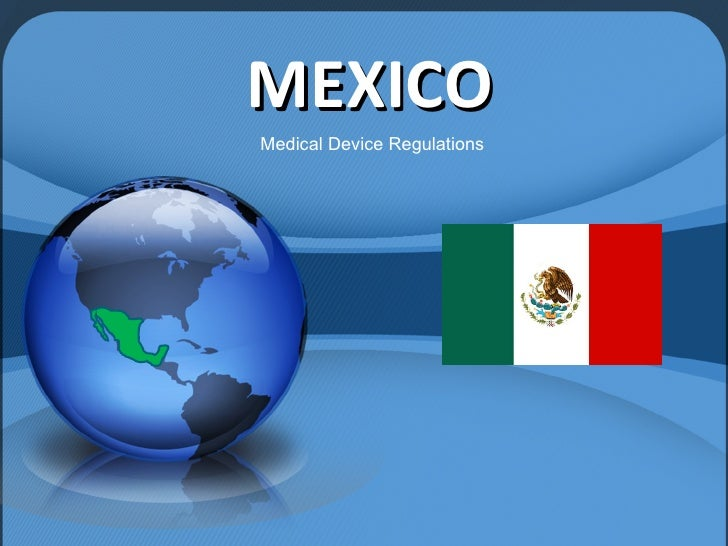 MEXICO Medical Device Regulations
