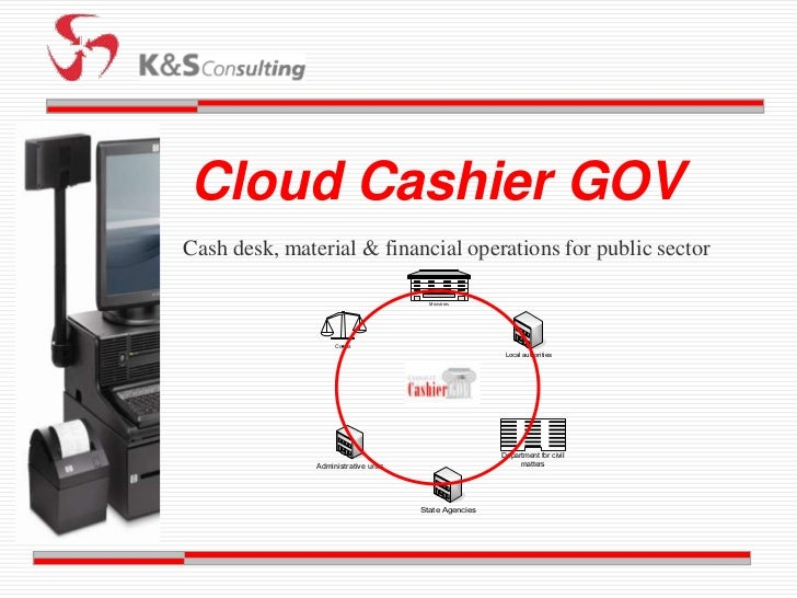 Cloud Cashier GOVCash desk, material & financial operations for public sector                                        Minis...