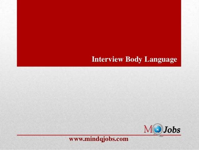 Interview Body Languagewww.mindqjobs.com
