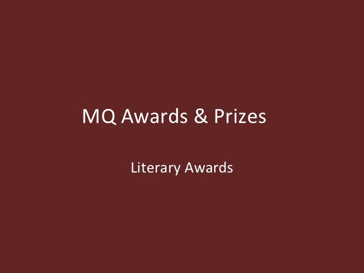MQ Awards & Prizes Literary Awards