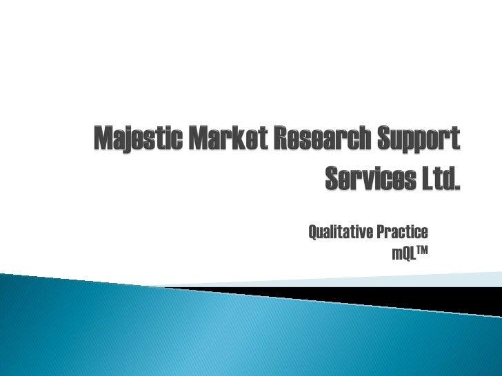 Qualitative Practice              mQLTM