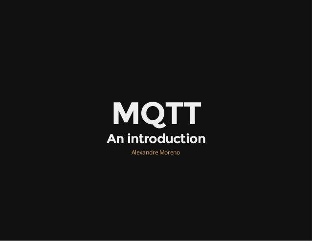 An introduction to MQTT